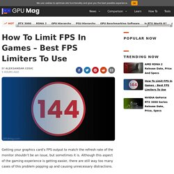 How To Limit FPS In Games - Best FPS Limiters [Ultimate Guide]