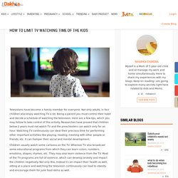 How to Limit TV Watching Time of The Kids – Just dakhila