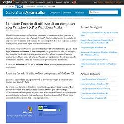 Limitare l'orario di utilizzo di un computer con Windows XP o Windows Vista