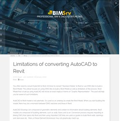 Limitations of converting CAD to Revit - BimSrv
