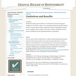 Limitations and Benefits - Gradual Release of Responsibility