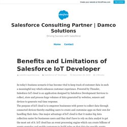 Benefits and Limitations of Salesforce IoT Developer