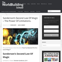 The Power Of Limitations - Sanderson's Second Law Of Magic