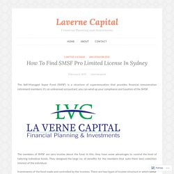 How To Find SMSF Pro Limited License In Sydney – Laverne Capital