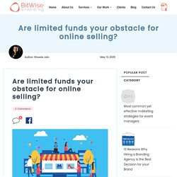Are limited funds your obstacle for online selling?