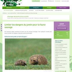 Limiter les dangers du jardin pour la faune sauvage