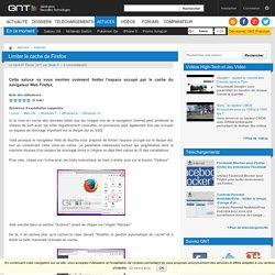 Limiter le cache de Firefox - trucs, astuces et HowTo pour optimiser Windows