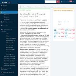 Les Limites Des Bitcoins : Risques, Volatilité... - Mataf