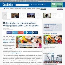 Dates limites de consommation : celles qui sont utiles… et les autres - Conso - Art de vivre