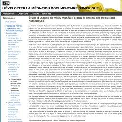 Étude d'usages en milieu muséal: atouts et limites des médiations numériques