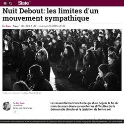 Nuit Debout: les limites d'un mouvement sympathique
