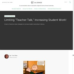"Limiting ""Teacher Talk,"" Increasing Student Work! – Achieve the Core Aligned Materials"