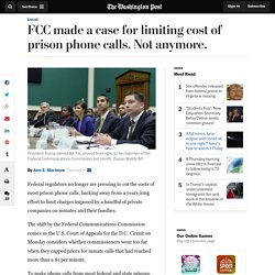 FCC made a case for limiting cost of prison phone calls. Not anymore.