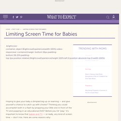 Limiting Screen Time for Babies