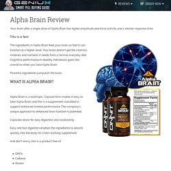 "Alpha Brain Review - Real ""Limitless Pill"" For Sale? Smart Brain Supplements Reviews - Geniux.com"
