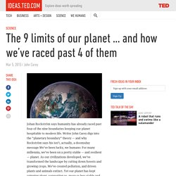 The 9 limits of our planet … and how we've raced past 4 of them