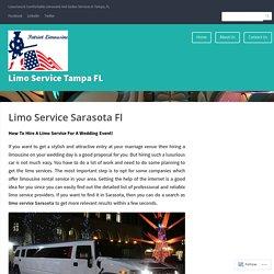 Limo Service Sarasota Fl – Limo Service Tampa FL