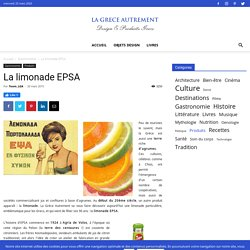 La limonade EPSA - La Grèce Autrement