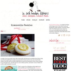 Limoncello Cookies | in sock monkey slippers