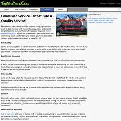 Limousine Service – Most Safe & Quality Service!