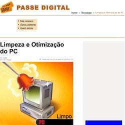 Limpeza e Otímização do PC - Passe Digital