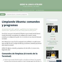 Limpiando Ubuntu: comandos y programas