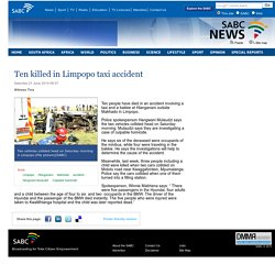 Ten killed in Limpopo taxi accident:Saturday 21 June 2014