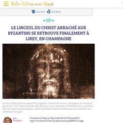 Le « Linceul de Turin » attesté à Lirey, en Champagne