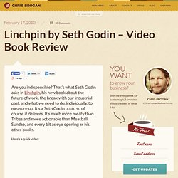 Linchpin by Seth Godin – Video Book Review