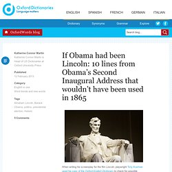 If Obama had been Lincoln: 10 lines from Obama's Second Inaugural Address that wouldn't have been used in 1865