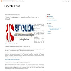 Lincoln Ford: Should You Outsource Your Item Development in China?