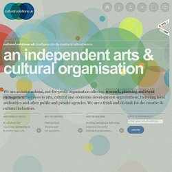 cultural solutions uk I Lincolnshire based cultural consultancy I research, planning & events management services