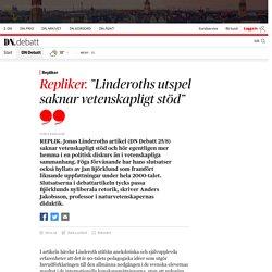 """""""Linderoths utspel saknar vetenskapligt stöd"""""""