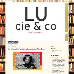 LU cie & co: Le prix Astrid Lindgren à Jacqueline Woodson
