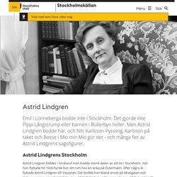 Astrid Lindgren - Stockholmskällan