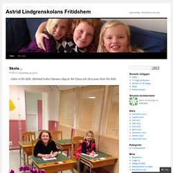 Astrid Lindgrenskolans Fritidshem | Just another WordPress.com site