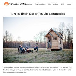 Lindley Tiny House by Tiny Life Construction - Tiny House Living