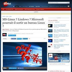 MS-Linux ? Lindows ? Microsoft pourrait-il sortir un bureau Linux
