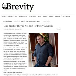 Line Breaks: They're Not Just for Poetry Anymore
