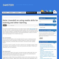 Katie Linendoll on using media skills for training and other learning