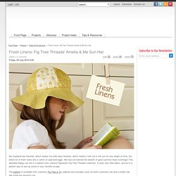 Fresh Linens: Fig Tree Threads' Amelia & Me Sun Hat
