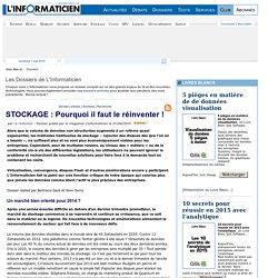 STOCKAGE : Pourquoi il faut le réinventer ! > www.linformaticien.com : Actualités informatique, Réseau, Sécurité, Technologie, Développement