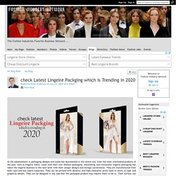 check Latest Lingeire Packging which is Trending in 2020