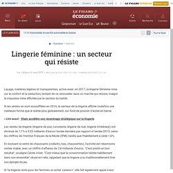Lingerie féminine : un secteur qui résiste