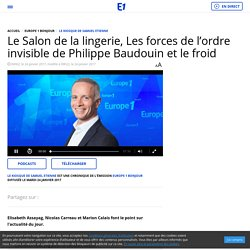 Le Salon de la lingerie, Les forces de l'ordre invisible de Philippe Baudouin et le froid
