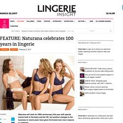 Lingerie And Swimwear Brand Naturana Celebrates 100 Years