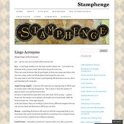 Lingo Acronyms | Stamphenge