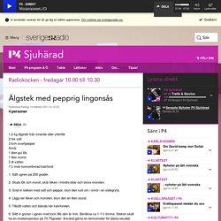 Älgstek med pepprig lingonsås - Radiokocken Sjuhärad - P4 Sjuhärad