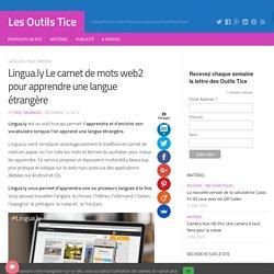 Lingua.ly Le carnet de mots web2 pour apprendre une langue étrangère – Les Outils Tice
