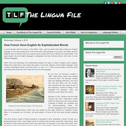 The Lingua File: How French Gave English Its Sophisticated Words